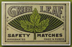 All sizes | Green Leaf Safety Matches Label | Flickr - Photo Sharing!