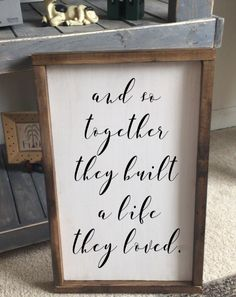 Together They Built a Life They Loved $35 with free shipping!!!