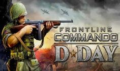 FRONTLINE COMMANDO: D-DAY - you should head landing on the well-known penetration of alliances, which happened during World War II. You need to get a properity over activity forces and to free France. Android Mobile Games, Best Android Games, Android Hacks, Creative Destruction, Gaming Tips, Game App, D Day, Free Games, Frontline Commando