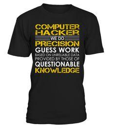 Computer Hacker - We Do Precision Guess Work