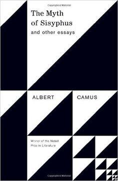 the stranger albert camus essay buy an essay the myth of sisyphus and other essays albert camus justin o brien