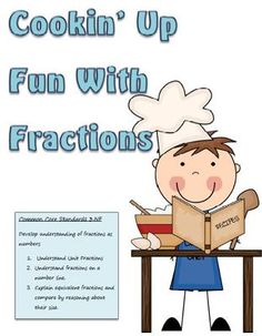 Cookin Up Fun With Fractions from Crocketts Classroom on TeachersNotebook.com -  (34 pages)  - Fractions Third Grade