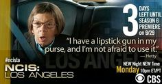 """I have a lipstick gun in my purse, and I'm not afraid to use it."" Hetty, NCIS LA quotes"