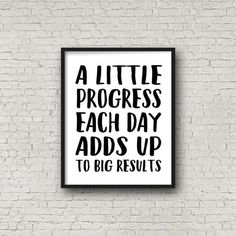 A Little Progress Each Day Adds Up To Big Results (5x7, 8x10, 11x14 Prints Inclu...  Have a look at more by clicking the picture