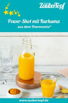Power shot with turmeric and ginger - recipe for the Thermomix® - Power shot with ginger and turmeric from Thermomix® – Photo: Kathrin Knoll Power shot with ginge - Green Tea Diet Plan, Green Tea Detox, Detox Tea, Best Diets To Lose Weight Fast, Lose Weight Naturally, Smoothie Drinks, Detox Drinks, Kombucha, Herbal Tea Benefits
