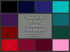 colors that look great with silver/grey hair