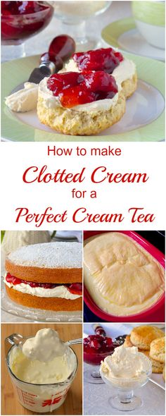 How to make Clotted Cream for the Perfect Cream Tea - it takes very little effort to make a thick, rich, velvety cream that's perfect for scones with jam.