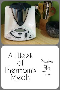 A week of Thermomix meals   recipe links   Mumma Plus Three