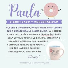 Alegre y divertida, Paula tiene una sonrisa que a cualquiera le anima el día. #mrwonderfulshop #names #mug #quotes