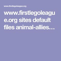 www.firstlegoleague.org sites default files animal-allies…