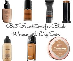 Foundations for melanin women
