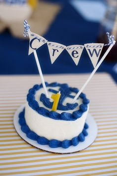"Nautical Themed Birthday Party -- love this cake topper because it says ""crew"" (and I'm usually the crew on the boat) ;)"