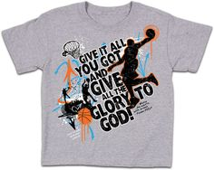"This sporty grey T-Shirt is perfect for all kids. Teach your children to ""Give it all you've got, and give the glory to God!"" Inspired by Psalm 100:4 - ""Enter his gates with thanksgiving and his courts with praise; give thanks to him and praise his name."""