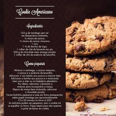 Cookie americano - Uma receita para acariciar o seu lanche da tarde. Easy Cookie Recipes, Jam Recipes, Sweet Recipes, Cooking Recipes, Super Cookies, Good Food, Yummy Food, Food Porn, Food And Drink