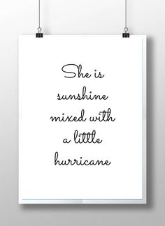 She is sunshine print girls quote print girls nursery decor nursery wall art mon. She is sunshine print girls quote print girls nursery decor nursery wall art monochrome nursery bla Baby Girl Quotes, Mom Quotes, Great Quotes, Words Quotes, Funny Quotes, Life Quotes, Quotes For Little Girls, Its A Girl Quotes, Happy Quotes For Kids