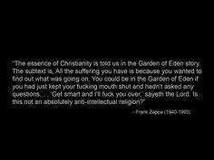 Anti-intellectual religion.