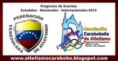 Programa de Eventos Estadales - Nacionales - Internacionales -2015 ~ Atletismo Carabobo
