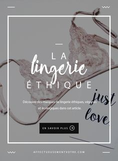 Stock up on lingerie ethical vegan and ecological brands Slow Fashion, Diy Fashion, Fashion Online, Fashion Shoes, Ethical Clothing, Ethical Fashion, Clothing Tags, Clothing Patterns, Site Mode