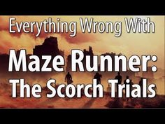 Everything Wrong With Maze Runner: The Scorch Trials - YouTube