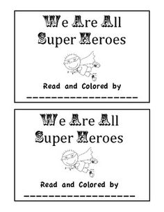 In this emergent reader the students learn how community helpers are like super heros too