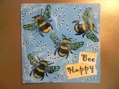 Bee Happy Bees