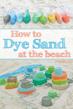 How to Dye Sand at the Beach How To Color Dye Beach Sand Tutorial - Learn how to dye sand with food coloring and make colorful sand castles and other beach arts and crafts. Create a rainbow of fun colors. It's perfect for Spring Break or summer trips! Kids Beach Activities, Beach Crafts For Kids, Beach Kids, Beach Art, Summer Crafts, Crafts For Teens, Kids Crafts, Fun At The Beach, Beach Sand Crafts