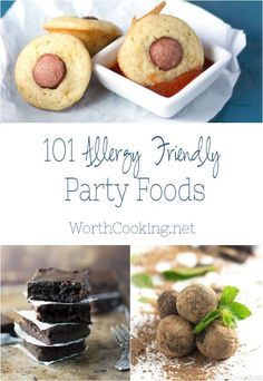 101 Allergy Friendly Party Foods -Arm yourself with these, gluten, dairy, egg, and nut free party food ideas to prepare for the holidays.