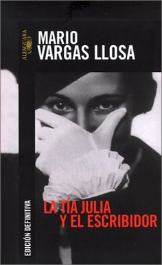 La tía Julia y el escribidor, Mario Vargas Llosa
