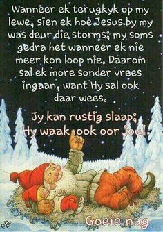 Evening Greetings, Good Night Greetings, Afrikaanse Quotes, Goeie Nag, Goeie More, Special Words, Godly Man, Good Night Quotes, Day Wishes