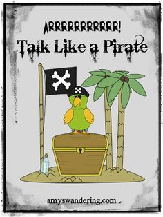 Free Lesson Plans & Printables for Talk Like A Pirate Day