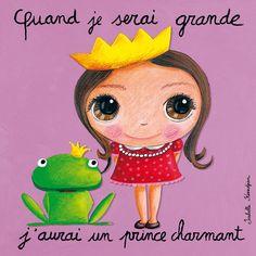 Tableau : Quand je serai grande, j'aurai un prince charmant by Isabelle Kessedjian