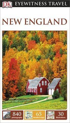 DK Eyewitness Travel Guide: New England Eyewitness Travel Guides: Amazon.de: Collectif: Fremdsprachige Bücher