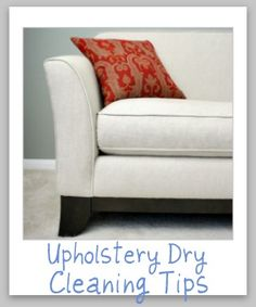 Upholstery Dry Cleaning Tips How To Spot Clean Only Fabric