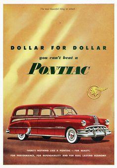1950 Pontiac Chieftain All-Steel Station Wagon Old Advertisements, Car Advertising, Pontiac Chieftain, Pontiac Cars, Poster Ads, Us Cars, Old Ads, Station Wagon, Old Trucks