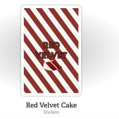 Red Velvet (Read Description!) Red Velvet is one of my photoshop works available for purchase as stickers, phone cases, and other options at the link in my shop header! Redbubble Other