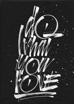 Do What You Love by Joan Quiros