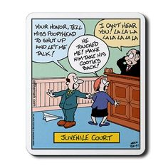 Court Mousepad by off_the_mark_cartoons Juvenile Court MousepadJuveniles Juvenile may refer to: Funny Art, Funny Jokes, Hilarious, Funny Texts, Jokes Quotes, Memes, Law Quotes, Law School Humor, School Staff
