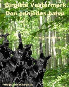 Shihada-trilogy by Birgitte Vestermark (in danish)