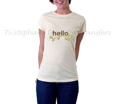 hello iron on transfer, Printable Digital Download, Image Transfer for T-Shirt, tote bags, aprons, dresses, pillows,  Cute T Shirt designs by TiStephani on Etsy