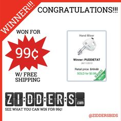 #Congratulations PUDDIETAT for winning this Hand Mixer for only 99¢! Want to #win your own? Check out www.zidders.com #zidderswinners  See all of our items for 99¢ w/ #FREE shipping!