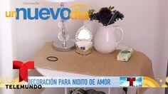 Decoraciones para crear un nidito de amor perfecto | Un Nuevo Día | Tele...