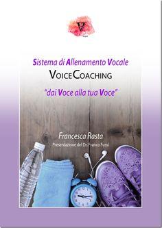 Il libro sul Sistema di Allenamento VoiceCoaching è ora online