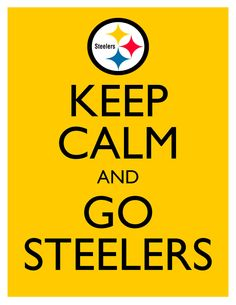 Keep Calm and Go Steelers - 8x10 Picture - Wall Hanging - Pittsburgh Football NFL Yellow. $7.90, via Etsy.