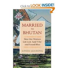 The author's zest for life and absolute love for Bhutan and its people are contagious and her story is compelling.