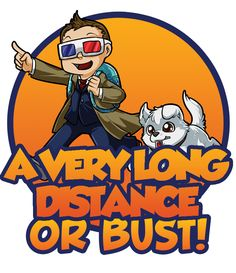 A very long distance or bust
