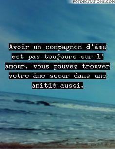 citation ame soeur amitié - Recherche Google Citation Ame Soeur, Mot Drole,  Je Pense b14eae37faf7