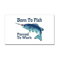 Funny Fishing Decal on CafePress.com