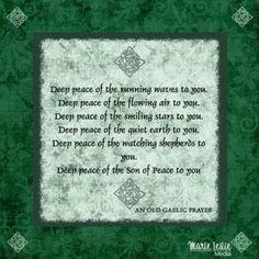 A blessing of deep peace.