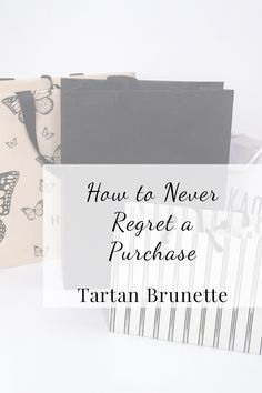 Blogger Tartan Brunette share the questions you need to ask yourself before every purchase to ensure you never regreat a purchase