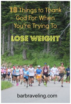 10 Things to Thank God For When You're Trying to Lose Weight
